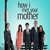 How i met your mother story