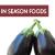 In Season Foods