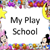 My Play School